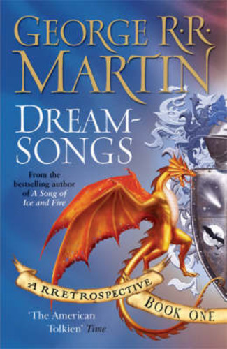 Dreamsongs: A RRetrospective: Book One