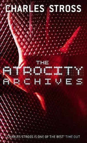 The Atrocity Archives (Laundry Files #1)