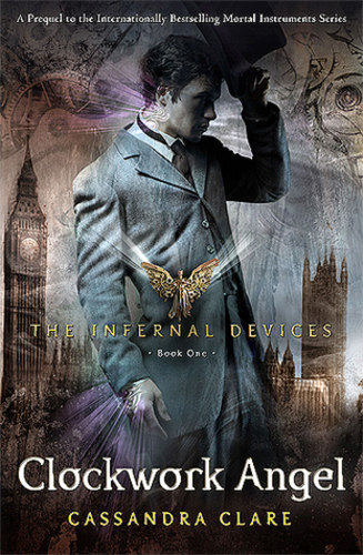 Clockwork Angel (The Infernal Devices 1)