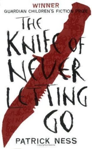 The Knife of Never Letting Go (Chaos Walking #1)