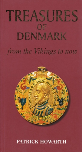 Treasures of Denmark - From the Vikings to Now
