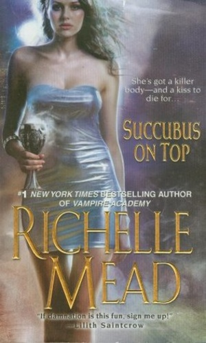 Succubus On Top (Georgina Kincaid 2)