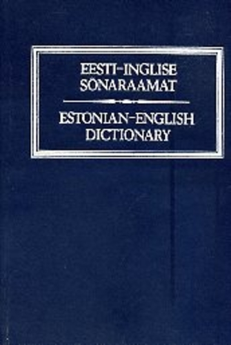 Eesti-inglise sõnaraamat/ Estonian-English Dictionary