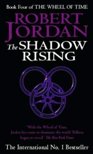 The Shadow Rising [The Wheel of Time #4]
