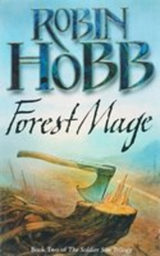Forest Mage. Book Two of The Soldier Son Trilogy
