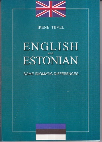 English and Estonian : some idiomatic differences