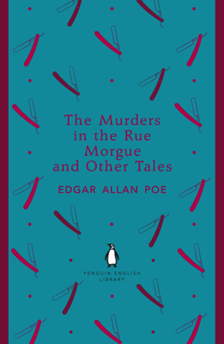 The Murders in the Rue Morgue and Other Tales (The Penguin English Library)