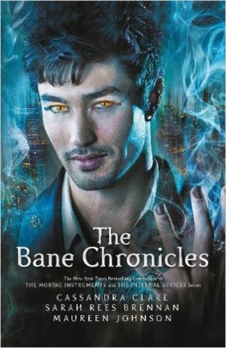 The Bane Chronicles (The Bane Chronicles 1-11)