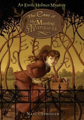 The Case of the Missing Marquess (Enola Holmes 1)