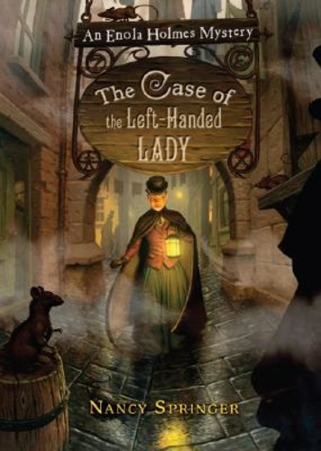 The Case of the Left-Handed Lady (Enola Holmes 2)