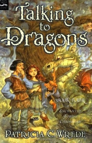 Talking to Dragons (Enchanted Forest Chronicles 4)
