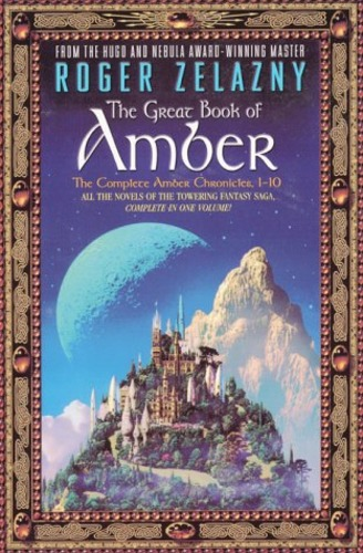 The Great Book of Amber (The Chronicles of Amber 1-10 )