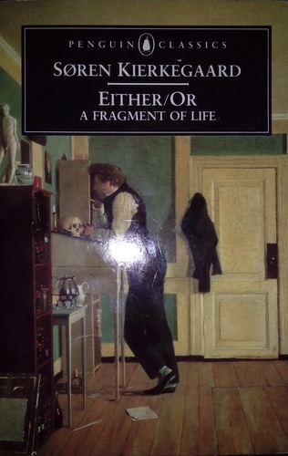 Either/Or - A Fragment of Life