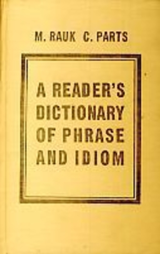 A Reader's Dictionary of Phrase and Idiom