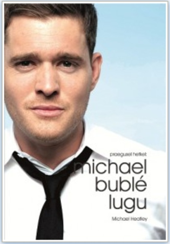 Michael Buble lugu