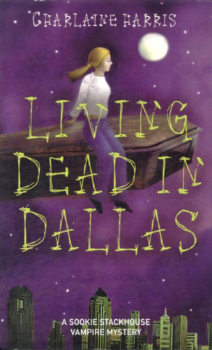 Living Dead in Dallas (Sookie Stackhouse 2)