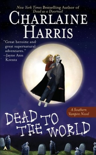 Dead to the World (Sookie Stackhouse 4)