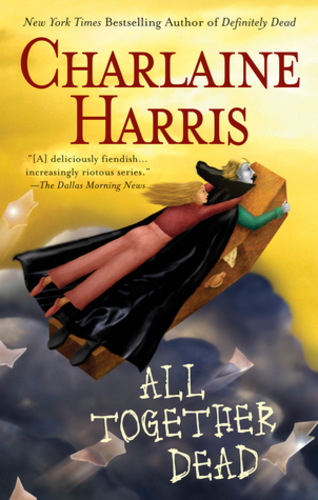 All Together Dead (Sookie Stackhouse 7)