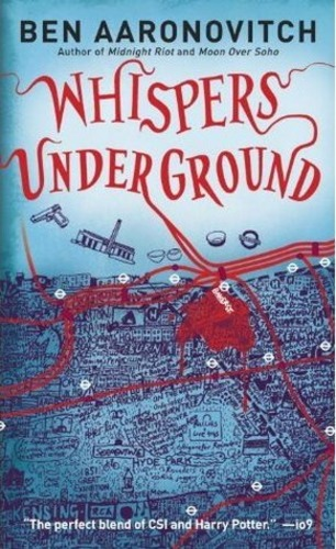 Whispers Under Ground (Peter Grant 3)