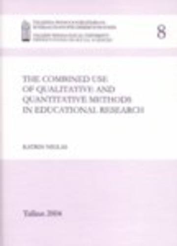 The combined use of qualitative and quantitative methods in educational research