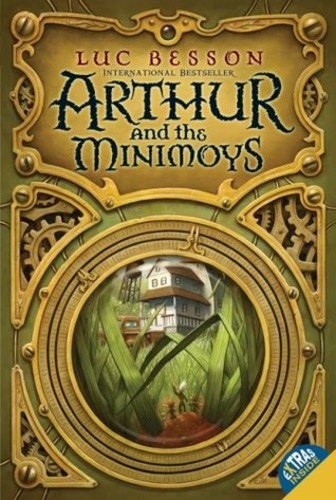 Arthur and the Minimoys (Arthur 1)