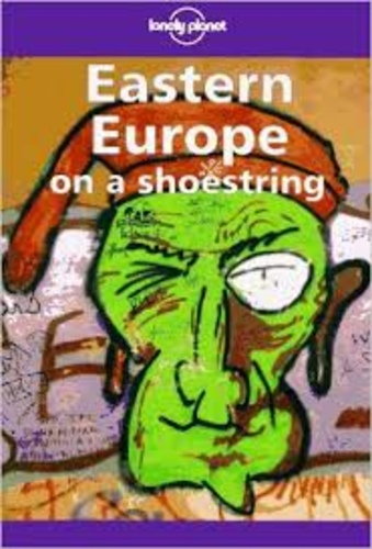 Lonely Planet. Eastern Europe on a shoestring