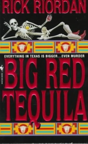Big Red Tequila (Tres Navarre 1)
