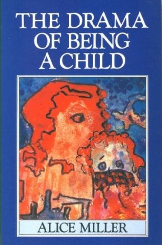 alice miller the drama of the gifted child pdf
