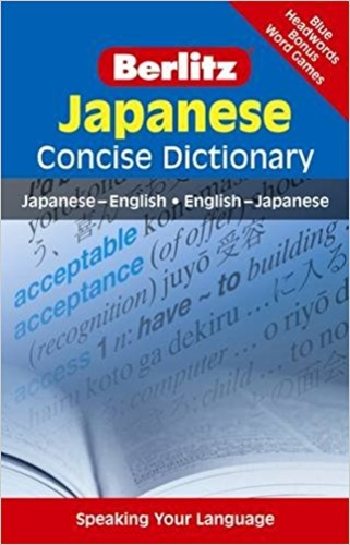 Japanese Concise Dictionary. Japanese - English