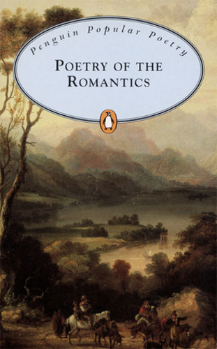 Poetry of the Romantics (Penguin Popular Classics)