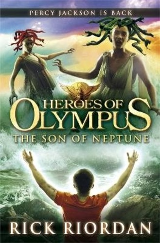 The Son of Neptune (The Heroes of Olympus 2)