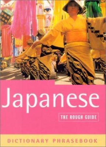 The Rough Guide to Japanese Dictionary Phrasebook