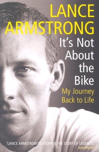 It's Not About the Bike. My Journey Back to Life