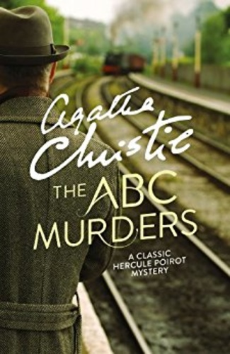 The ABC Murders - A classic Hercule Poirot mystery