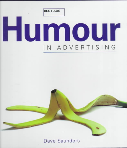 Humour in Advertising (Best Ads)