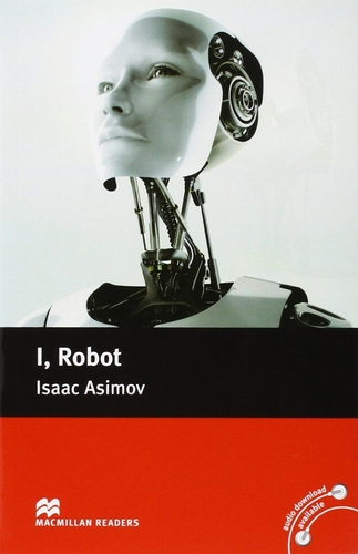 I, Robot - Macmillan Readers