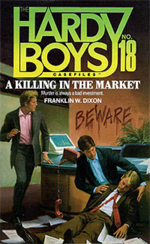 A Killing in the Market [The Hardy Boys no. 18]
