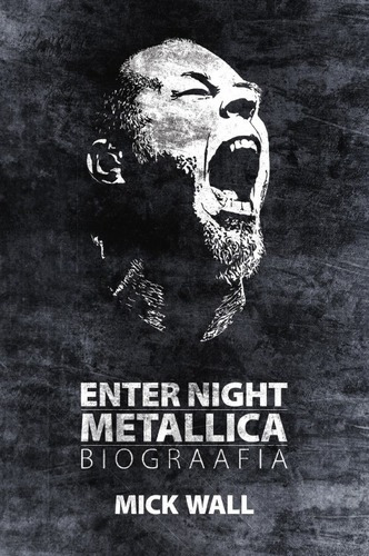 Enter Night, Metallica Biograafia
