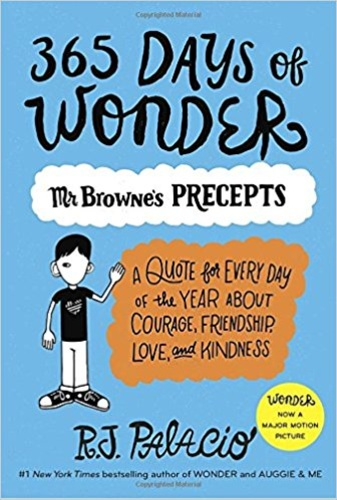 365 Days of Wonder: Mr Brone's Book of Precepts