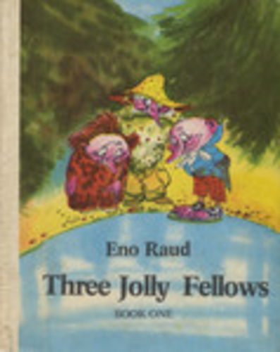 Three Jolly Fellows. Book One
