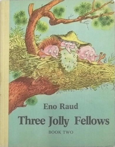Three Jolly Fellows. Book two.