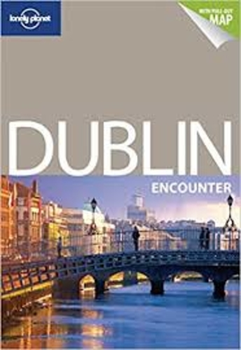 Dublin encounter. Lonely Planet