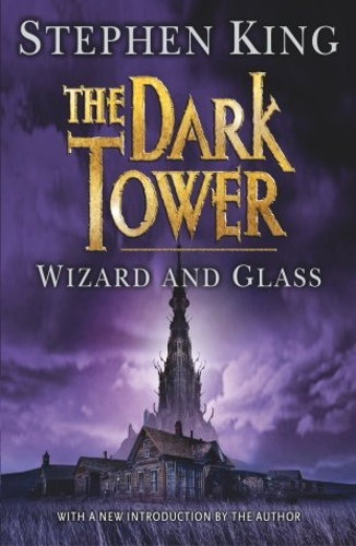 Wizard and Glass (The Dark Tower #4)