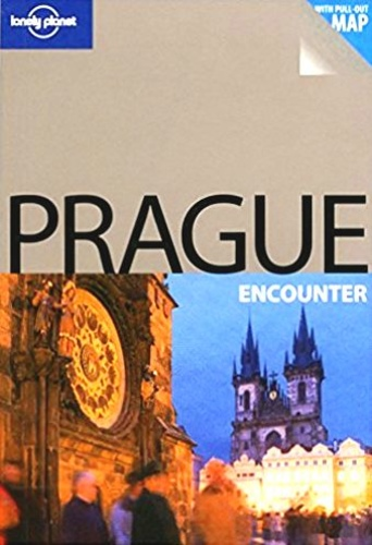 Prague (Lonely Planet Encounter Guides)