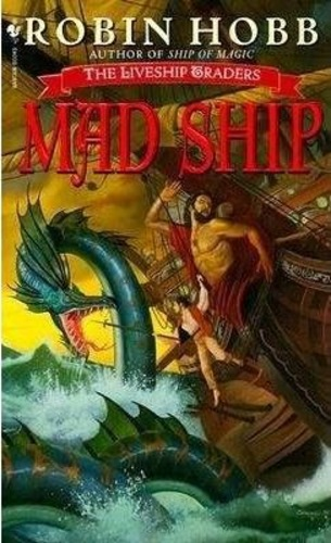 Mad Ship [Liveship Traders Trilogy #2]