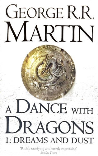 A Dance with Dragons 1 : Dreams and Dust