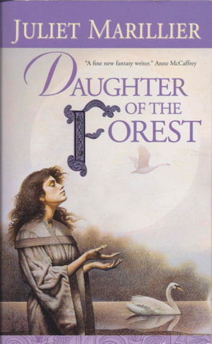 Daughter of the Forest (Sevenwaters 1)