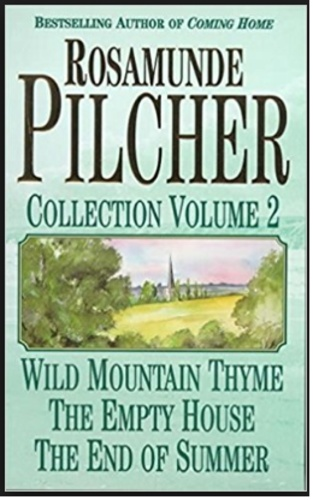 Collection vol 2: Wild mountain thyme / The empty house/The end of summer