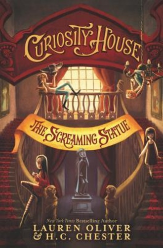 Curiosity House: The Screaming Statue (The Curiosity House 2)