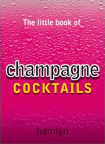 Little Book of Champagne Cocktails